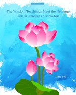 The Wisdom Teachings Meet the New Age